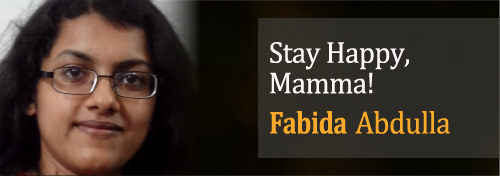 Stay Happy, Mamma! by Fabida Abdulla