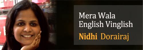 Mera Wala English Vinglish - Nidhi Dorairaj