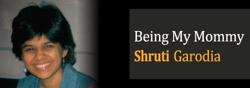 Being My Mommy - Shruti Garodia
