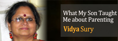 What My Son Taught Me about Parenting by Vidya Sury