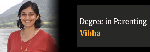 Degree in Parenting - Vibha