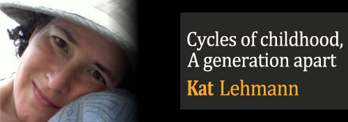 Cycles of childhood, a generation apart - Kat Lehmann