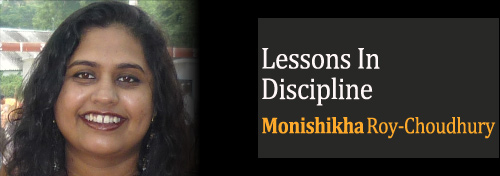 Lessons in Discipline - Monishikha Roy-Choudhury