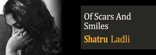 Of Scars and Smiles