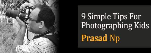 9 Simple Tips For Photographing Kids