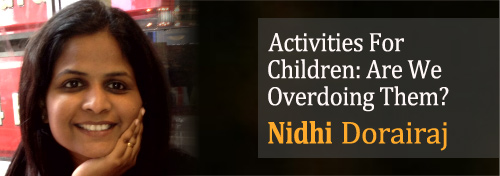 Activities For Children: Are We Overdoing Them?