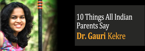 10 Things Indian Parents Say To Children - Funny, Humour, Crazy