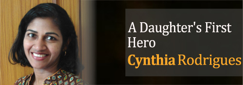 A Daughter's First Hero - Lessons From Father - My Dad My Role Model