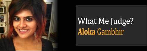 aloka gambhir What Me Judge?