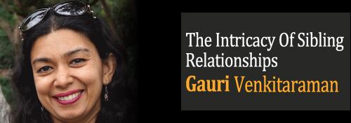 The Intricacy Of Sibling Relationships - Siblings Relationships - Rakhi