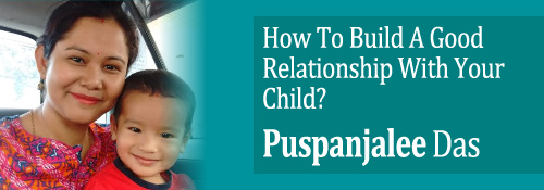 how to build a good relationship with your child