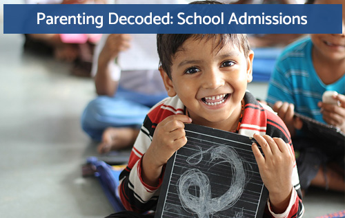 parenting decoded school admissions