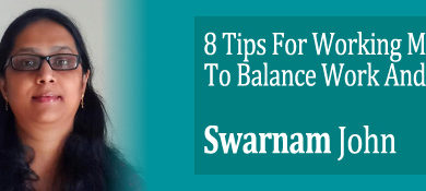swarnambal's tips for woking moms