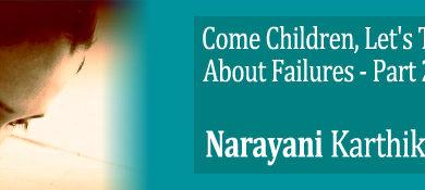 come children lets talk about failure