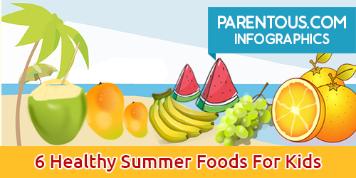 6 healthy summer foods for kids