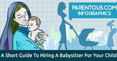 Hiring A Babysitter For Your Child - 10 Tips For Effective Hiring