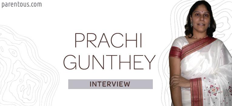 Interview With Prachi Gunthey